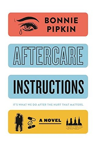 Aftercare Instructions by Bonnie Pipkin