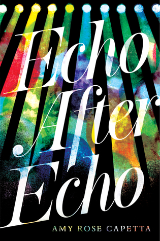 Echo After Echo by Amy Rose Capetta